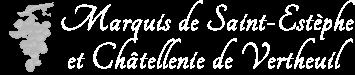 Marquis de Saint-Estèphe et Châtellenie de Vertheuil